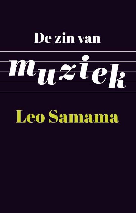 Boek cover De zin van muziek van Leo Samama (Paperback)