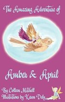 The Amazing Adventure of Amber and April