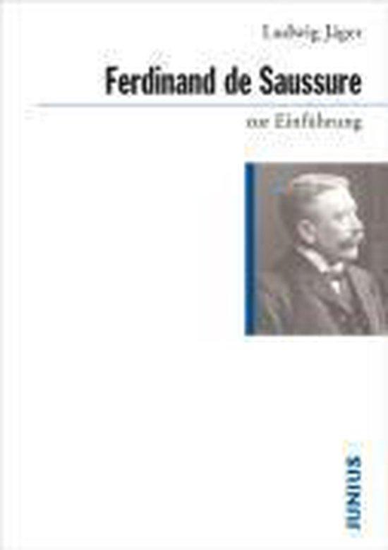 Ferdinand de Saussure zur Einführung