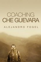 Coaching Che Guevara