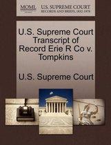 U.S. Supreme Court Transcript of Record Erie R Co V. Tompkins