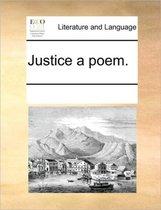 Justice a Poem.