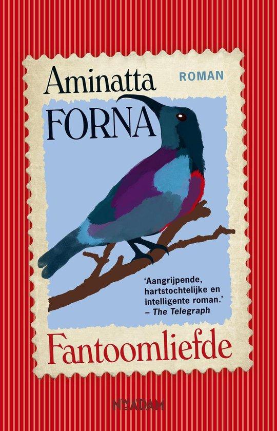 Fantoomliefde - Aminatta Forna |