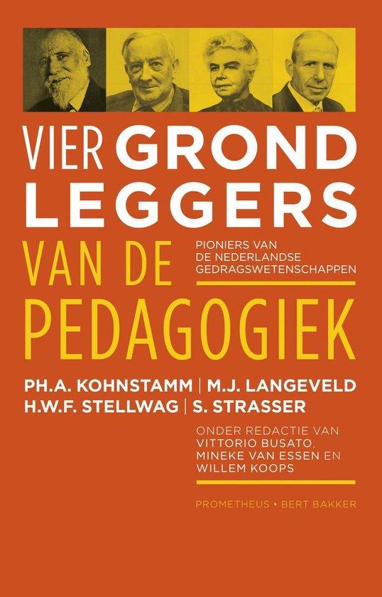 Vier grondleggers van de pedagogiek - Ph.A. Kohnstamm  