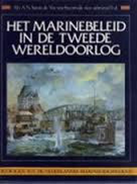 Het marinebeleid in de Tweede Wereldoorlog