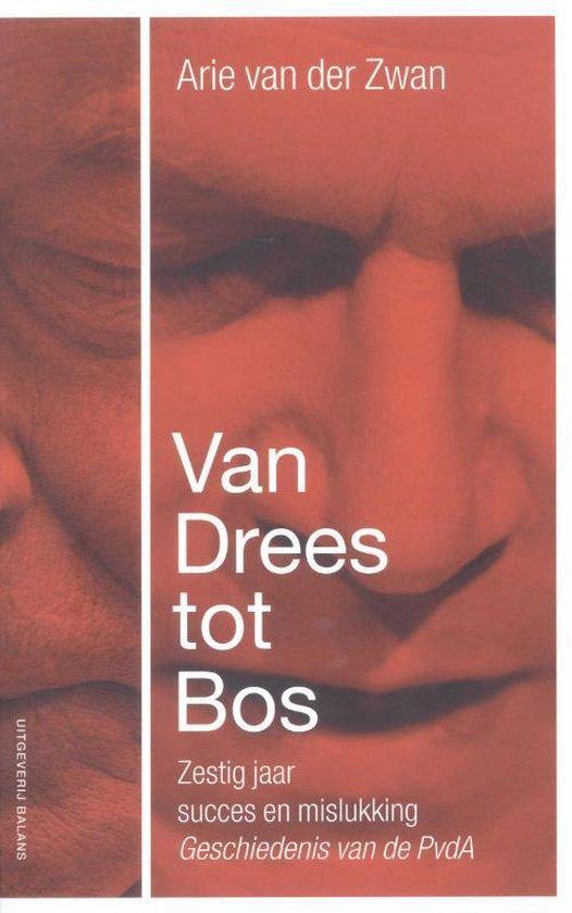 Van Drees Tot Bos - Arie van der Zwan |