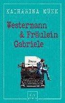 Omslag Westermann und Fräulein Gabriele