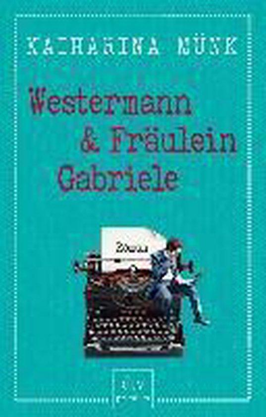 Omslag van Westermann und Fräulein Gabriele