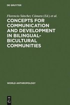 Concepts for communication and development in bilingual-bicultural communities