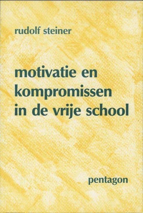 Omslag van Motivatie en kompromissen in de vrije school