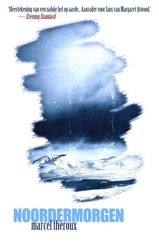 Noordermorgen - Marcel Theroux |