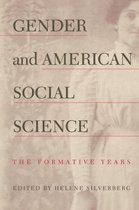 Gender and American Social Science