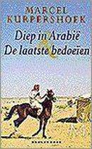 Diep In Arabie Laatste Bedoeien