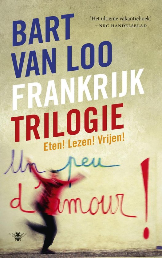 Frankrijktrilogie - Bart van Loo |