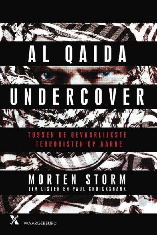 Al Qaida undercover - Morten Storm |