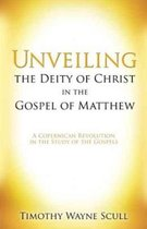Unveiling the Deity of Christ in the Gospel of Matthew