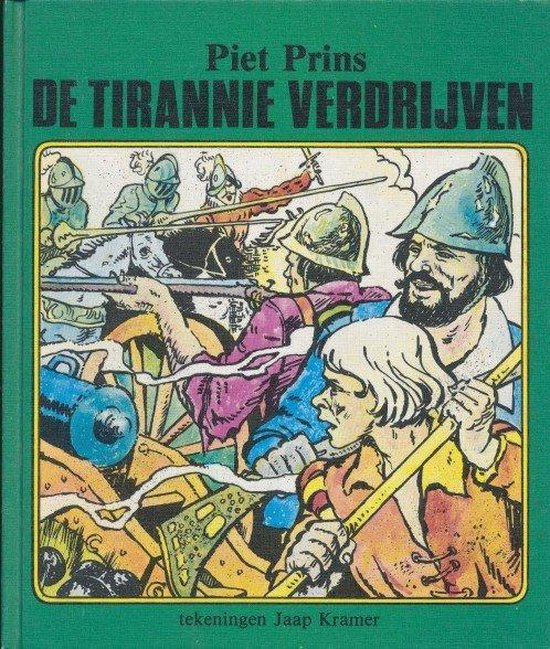 De tirannie verdrijven - Piet Prins |