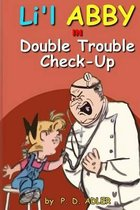 Double Trouble Checkup