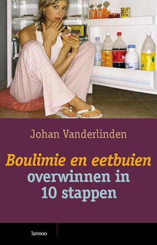 Boulimie En Eetbuien Overwinnen In 10 Stappen - J. Vanderlinden   Fthsonline.com