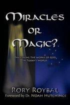 Miracles or Magic?