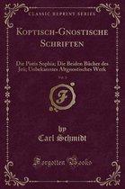 Koptisch-Gnostische Schriften, Vol. 1