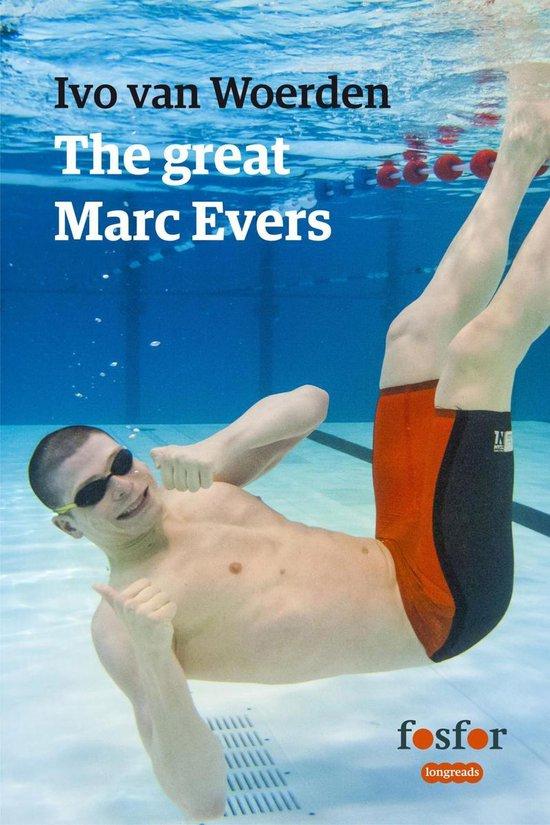 The great Marc Evers - Ivo van Woerden |