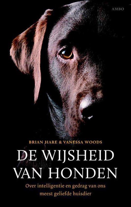 De wijsheid van honden - Brian Hare |