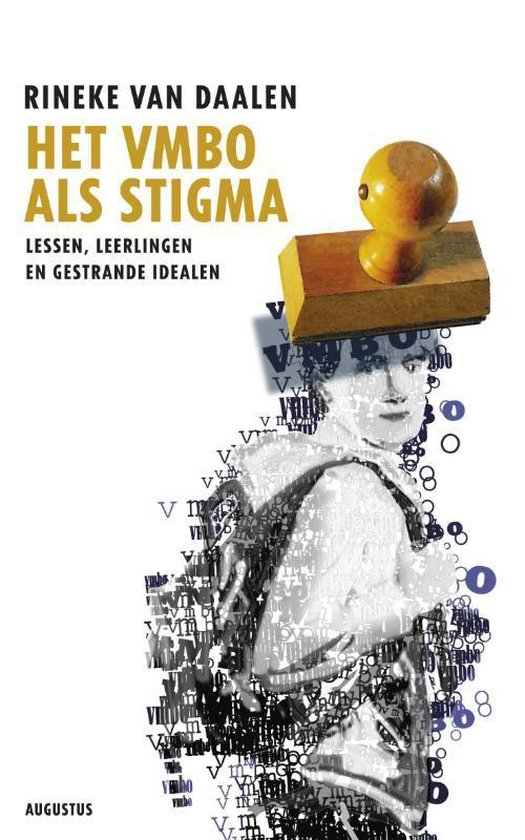 Het vmbo als stigma - Rineke van Daalen | Fthsonline.com