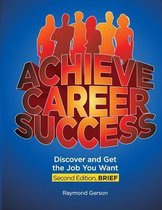 Achieve Career Success, 2e, Brief