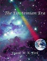The Einsteinian Era