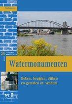 Watermonumenten. Beken, bruggen, dijken en gemalen in Arnhem