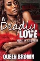 A Deadly Love