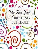 My Five Year Publishing Schedule - Swirls