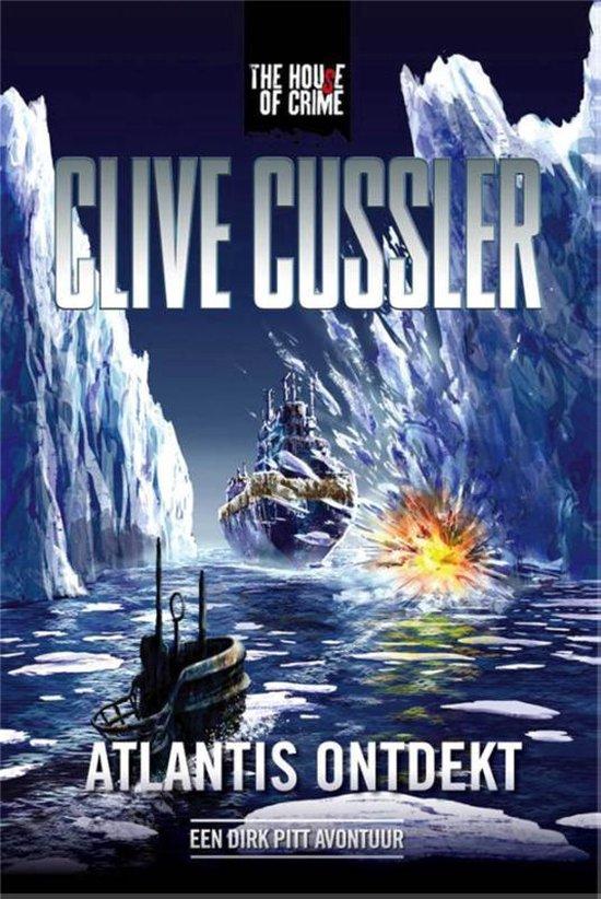 Atlantis ontdekt. Een Dirk Pitt avontuur - Clive Cussler |