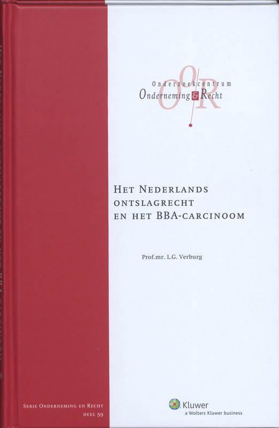 Het Nederlands ontslagrecht en het BBA-Carcinoom - Leonard G. Verburg pdf epub