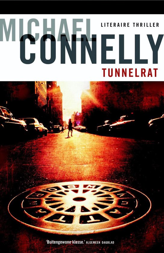 Tunnelrat - Michael Connelly |
