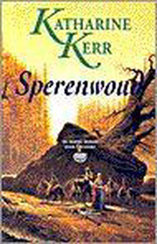 Sperenwoud - Katharine Kerr |