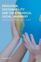 Education, Sustainability and the Ecological Social Imaginary