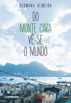 Do Monte Cara Vê-se o Mundo