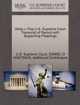 Hicks V. Poe U.S. Supreme Court Transcript of Record with Supporting Pleadings