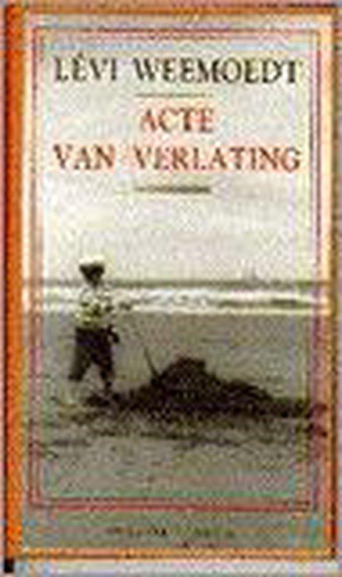Boek cover Acte van verlating van Lévi Weemoedt (Paperback)