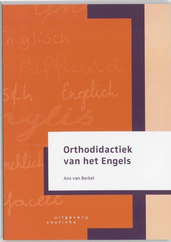 Orthodidactiek van het Engels - A.J. van Berkel |