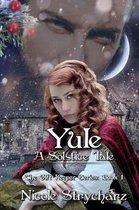 Yule a Solstice Tale
