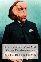 The Elephant Man And Other Reminiscences