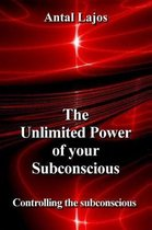 The Unlimited Power of your Subconscious