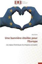 Une Banni�re �toil�e Pour l'Europe