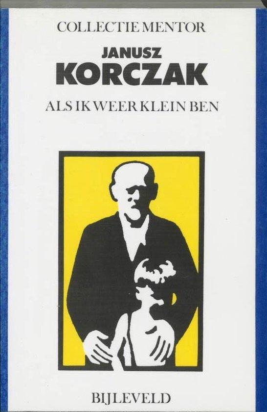 Als ik weer klein ben - J. Korczak   Fthsonline.com