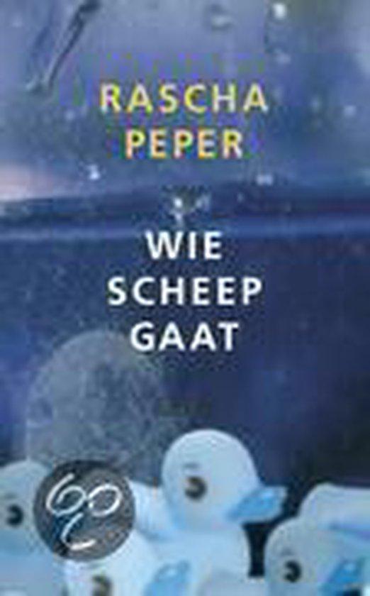 Wie Scheep Gaat - Rascha Peper pdf epub