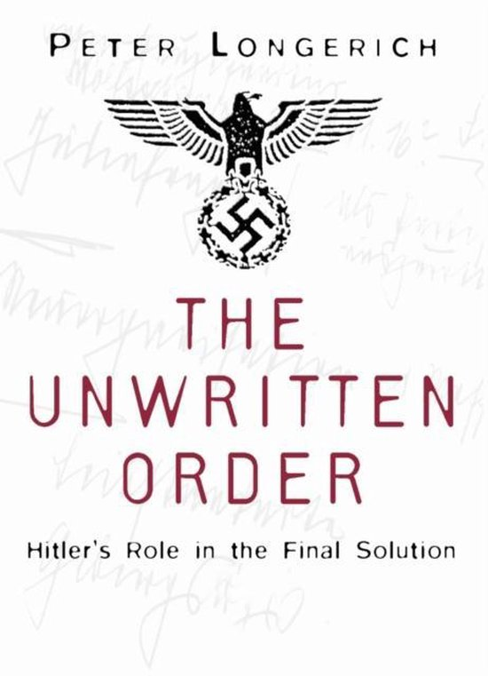 Boek cover The Unwritten Order van Peter Longerich (Paperback)