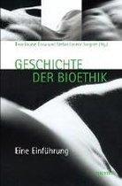 Geschichte Der Bioethik